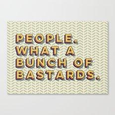 Bastards Canvas Print