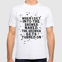When I Get Naked In The … Mens Fitted Tee Ash Grey SMALL