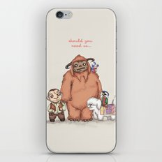 Should You Need Us... iPhone & iPod Skin