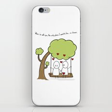 When I'm With You... iPhone & iPod Skin