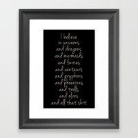 I believe... Framed Art Print