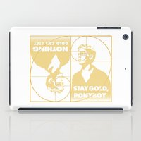Stay (Nothing Gold Can Stay) Ponyboy iPad Case