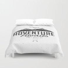 ADVENTURE AWAITS Duvet Cover