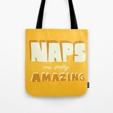 Naps are Pretty Amazing Tote Bag