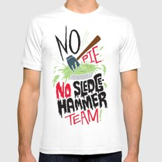 No Pie, No Sledgehammer Team Mens Fitted Tee SMALL White