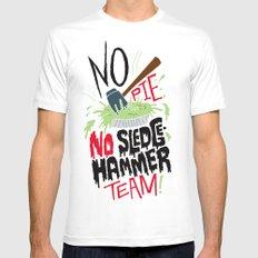 No Pie, No Sledgehammer Team MEDIUM Mens Fitted Tee White