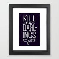 Kill Your Darlings Framed Art Print
