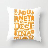 Orange Type Journey Quote  Throw Pillow