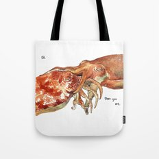 Oh!  There You Are Tote Bag