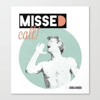 Missed call! Canvas Print
