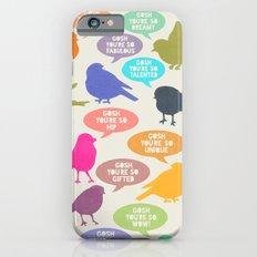 Birdsong Gosh Quotes by Rachel Burbee & Garima Dhawan iPhone 6 Slim Case