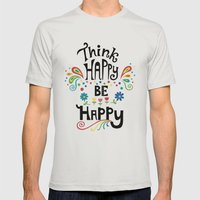 Think Happy Be Happy Mens Fitted Tee Silver SMALL