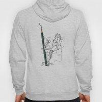 What A Big Pencil You Ha… Hoody