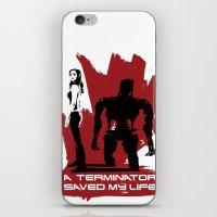 A Terminator Saved My Life iPhone & iPod Skin
