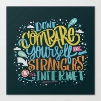 DON'T COMPARE YOURSELF T… Canvas Print