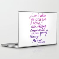 quotes Laptop & iPad Skins featuring Love quotes by Ioana Avram