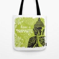 Have a Nasmaste Tote Bag