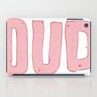 Dud iPad Case