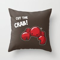 Cut The Crab! Throw Pillow