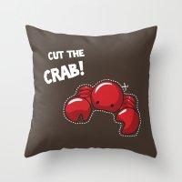 Cut The Crab! Throw Pillow