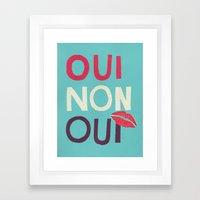Oui Non Oui Framed Art Print