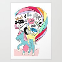 What Is The World Is Mad… Art Print