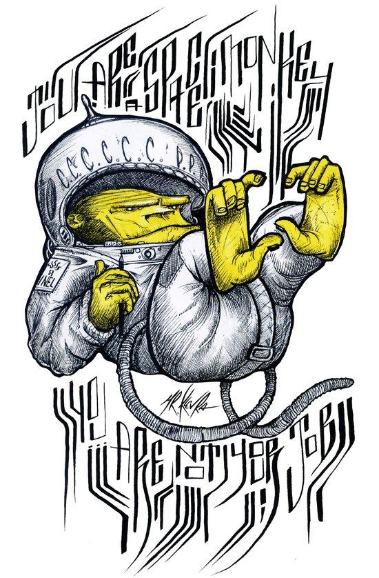 - Jou Are A Space Monkey - Mr.Klevra Art Print
