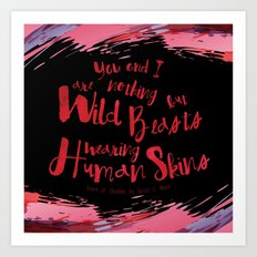 Quote design from Queen of Shadows - Wild Beasts - Black Art Print