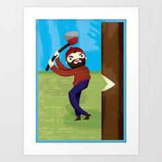 Timberjack Strike Art Print