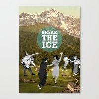 Break The Ice Canvas Print
