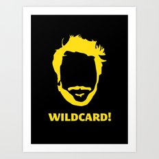 Wildcard! Art Print