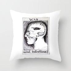 War is a Mind Infection Throw Pillow