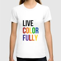 Live Colorfully with Rainbow Colors Womens Fitted Tee White SMALL