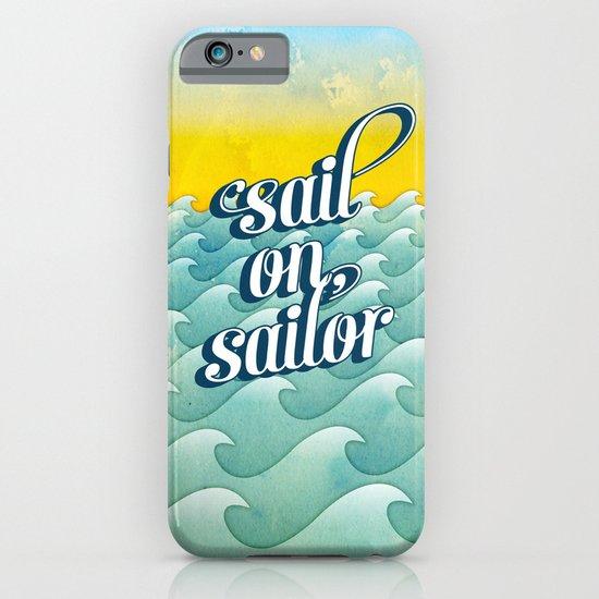 Sail on sailor, iPhone & iPod Case