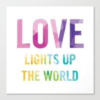 Love Lights Up The World… Canvas Print