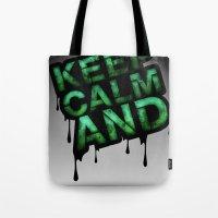 Keep Calm And.... Tote Bag