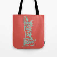 Motivation Quote - Illustration - Home - Dreams - Inspiration - life - happiness - love Tote Bag
