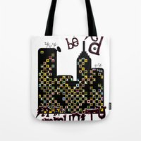 ...BETTER BE UNNOTICED IN THIS COMMUNITY... Tote Bag