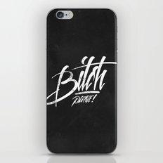 Bitch Please! iPhone & iPod Skin