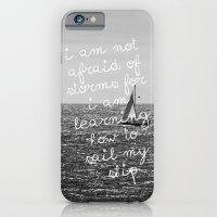 Not Afraid of Storms ~ Luisa May Alcott iPhone 6 Slim Case