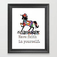 Have Faith In Yourself Framed Art Print