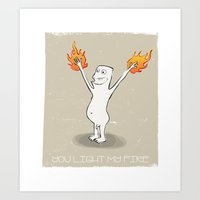 You Light My Fire Art Print