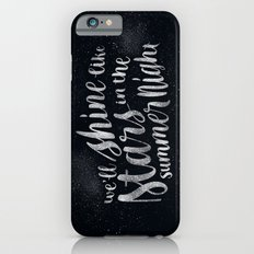 Shine Like Stars - Summer Slim Case iPhone 6s