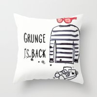 Grunge is back Throw Pillow
