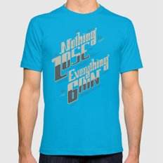 NOTHING TO LOSE EVERYTHI… Mens Fitted Tee Teal SMALL