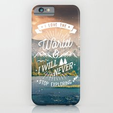 Inspirational Quote and Mountains III iPhone 6 Slim Case