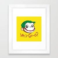 Why So Curious? Framed Art Print