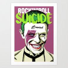 Rock'n'Roll Suicide Art Print