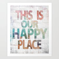 This Is Our Happy Place - Water color distressed background word art Art Print