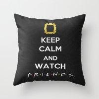F.R.I.E.N.D.S - Keep Cal… Throw Pillow